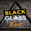 Black Glass Ent.
