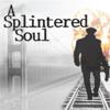 A Splintered Soul: 10/21 - 11/13