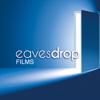 Eavesdrop Films
