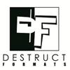 Destruct Formats