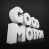 Good Motion