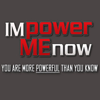 IMPower Me Now