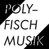 POLYFISCH MUSIK