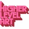 Higher Level Art
