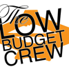 The Low Budget Crew