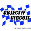 Objectif Circuit