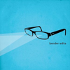Bender Edits