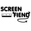 Screen Fiend