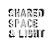 Shared Space and Light