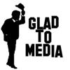 Glad to Media