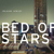 Bed of Stars