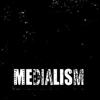Medialism