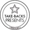 TAKE BACKS