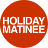 Holiday Matinee