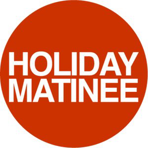 Profile picture for Holiday Matinee