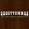 ghosttown az