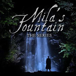 Profile picture for Mila's Fountain - The Series