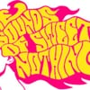 The Sounds Of Sweet Nothing