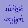 Magic Oxygen