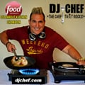 DJ CHEF The Chef That Rocks! Coporate Events, Food & Wine