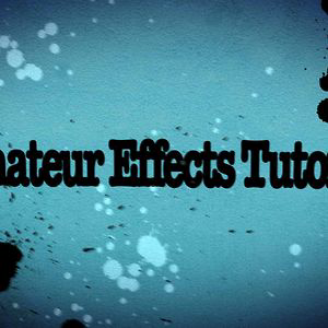Profile picture for Amateur Effects Tutorials