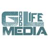 Good Life Media