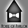 House of Papillon
