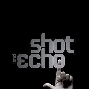Profile picture for Shot & Echo
