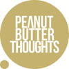 Peanut Butter Thoughts