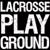 Lacrosse Playground
