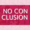 NO CONCLUSION