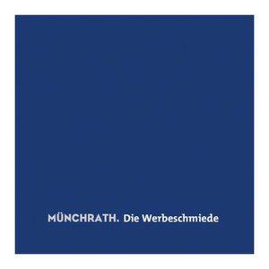 Profile picture for Münchrath. Die Werbeschmiede