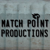 Match Point Productions
