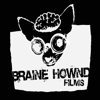 Braine Hownd Films
