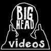 bigheadvideos