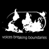 Voices Breaking Boundaries