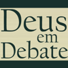 Deus em Debate