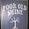 Poor Old Shine