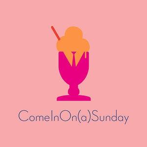 Profile picture for ComeInOn(a)Sunday