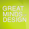 Great Minds of Design
