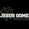 JESUSGOMEZPRODUCCIONES