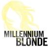 MillenniumBlonde