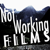 NotWorkingFilms