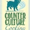 Counterculture Cooking