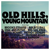 Old Hills, Young Mountain