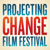 Projecting Change Film Festival
