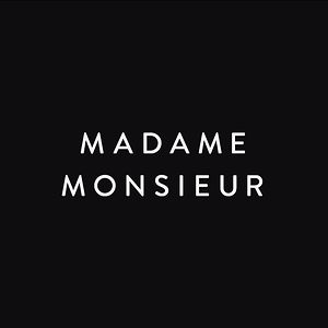 Profile picture for Madame Monsieur