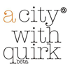 A City With Quirk