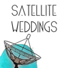 Satellite Weddings