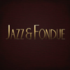 Jazz & Fondue